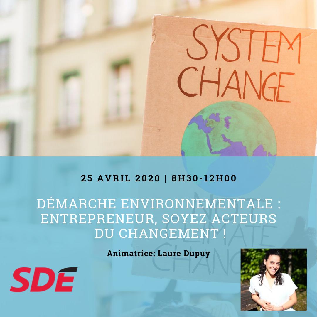 Démarche environnementale : entrepreneur, soyez acteurs du changement !