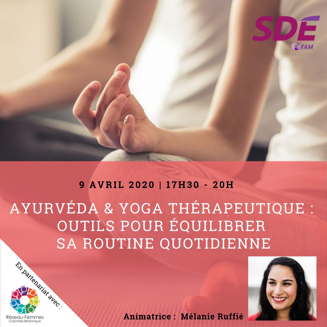 Ayurvéda et Yoga Thérapeutique : Outils pour équilibrer sa routine quotidienne