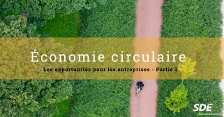 Les opportunités de l'économie circulaire pour les entreprises – Partie 2