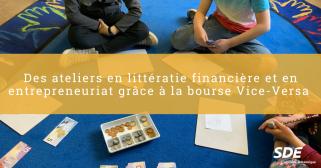 ateliers en littératie financière et en entrepreneuriat